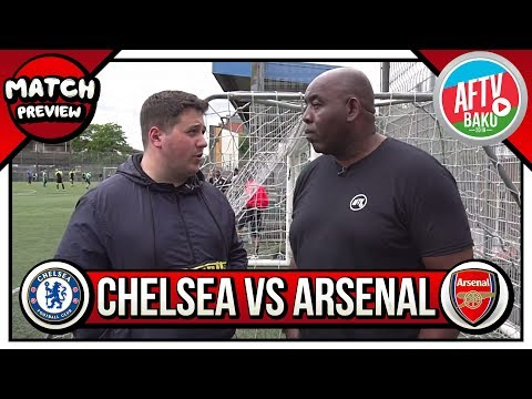 Arsenal vs Chelsea Europa League Preview (ft 100 Pct Chelsea) | Is It A Bigger Game For The Gunners?