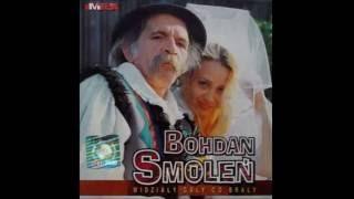 BOHDAN SMOLEŃ - Tralalala i bzyku bzyku