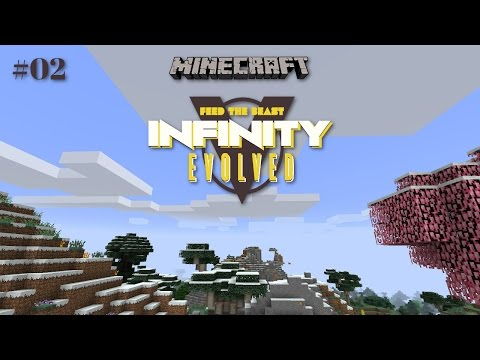 FTB Infinity Evolved - #02 - Minecraft - Modded - Let's Play - PC•720p•60fps
