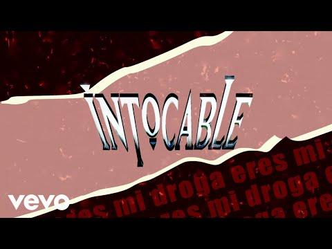 Intocable – Eres Mi Droga