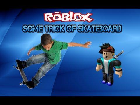 Roblox Some Skateboard Trick
