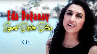 Eda Doğanay - Sayende Düştüm Dillere  ( - Türkü) [© 2020 Soundhorus] Resimi
