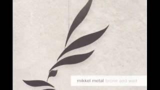 Mikkel Metal - Dromos