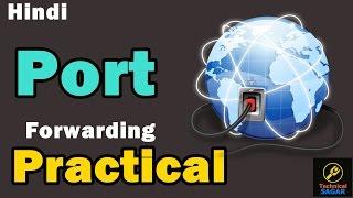 hindi port forwarding practical   how to do port forwarding   easily