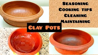 Clay Pots | How to Season Clay Pots First Time | Cooking Tips, Cleaning & Maintainance | Do's&Don'ts