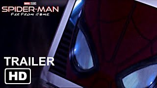 SPIDER-MAN: FAR FROM HOME - Teaser Trailer NEW [HD] (2019) Tom Holland Movie | Concept Edit