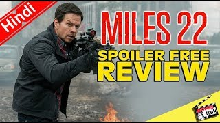 MILES 22 Movie Spoiler Free Review [Explained In Hindi]