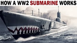 How a WW2 Submarine Works (Diesel-Electric Submarine / Balao-Class Submarine) US Navy Training Film