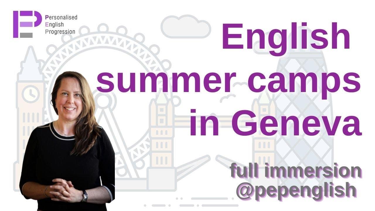 Apprendre l'anglais avec nos stages d'été en immersion totale à Genève