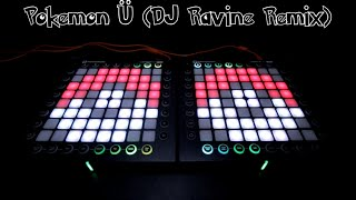 Pokemon U DJ Ravine Remix [Launchpad Lightshow]