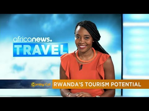 Exploring Rwanda's tourism potential [Travel]