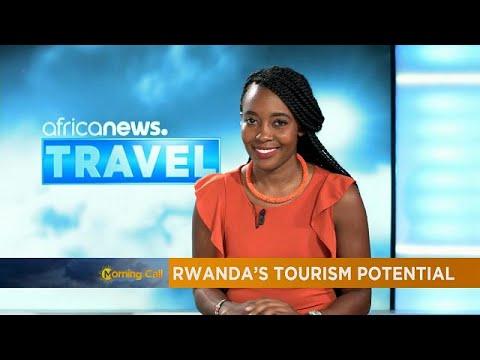 Exploring Rwanda's tourism potential [Travel]