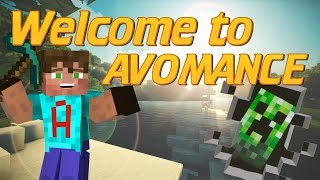 YouTube Channel Intro Video Minecraft 2018 Avomance | Lets Play Lets Build Tutorials and Multiplayer