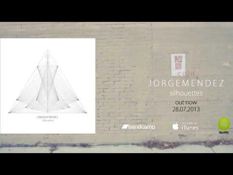 Jorge Méndez  Cold Full Album Stream