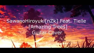 SawanoHiroyuki[nZk]:Tielle - Amazing Trees