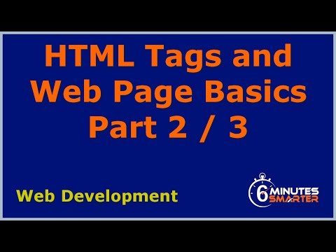 HTML Tags And Web Page Basics - Part 2 / 3