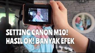 CARA SETTING KAMERA MIRRORLESS CANON M10 GAMPANG BGT! - #Review31