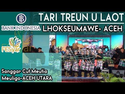 Juara 1 Aceh -Tari Treun U Laot - FESyar (Festival Ekonomi Syariah) Bank Indonesia 2017