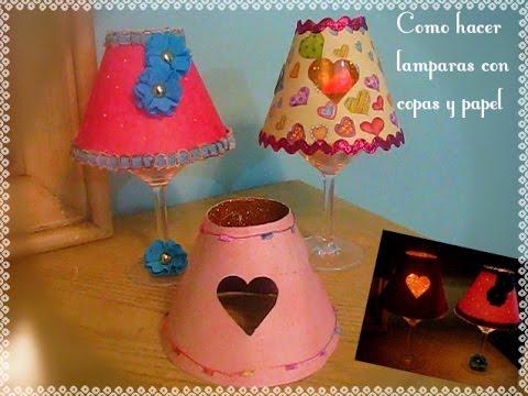Como hacer lamparas con copas y papel youtube - Como hacer lamparas ...