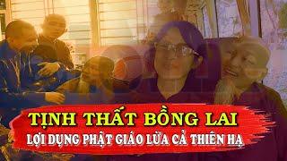 Bản Tin 113 Ngày 24/9: Tịnh Thất Bồng Lai Lợi Dụng Phật Giáo Lừa Cả Thiên Hạ