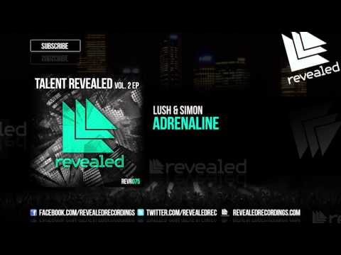 Lush & Simon - Adrenaline [OUT NOW!] [Talent Revealed Vol. 2] [3/3]