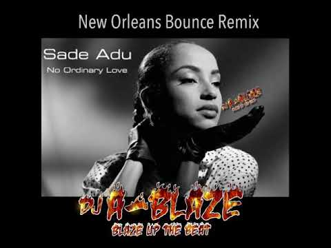 Sade no ordinary love (DJ A-Blaze)