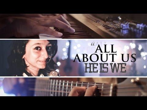 """All About Us"" - He Is We ft. Owl City (Antareep Hazarika, Mihika Sen, Ankur Barua)"