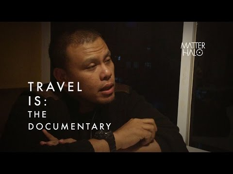 Travel Is: The Documentary (Trailer)