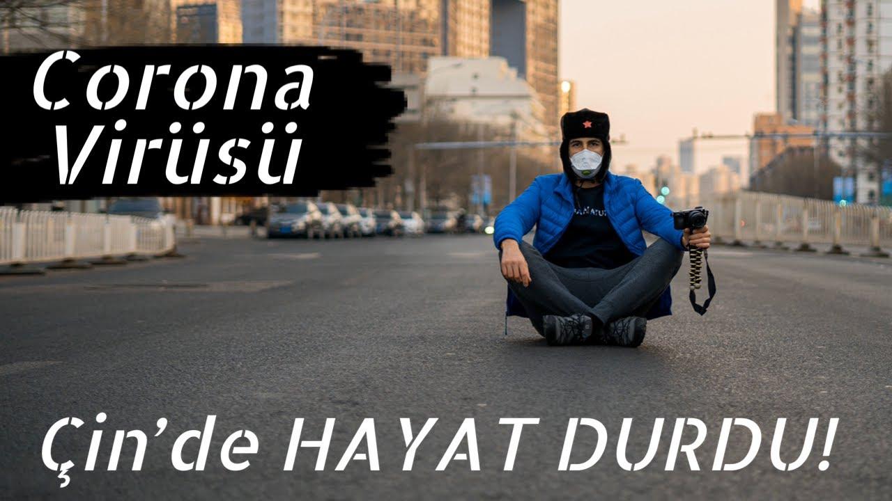 Corona Virüsü ve Çindeki Durum! Sokaklar Bomboş!