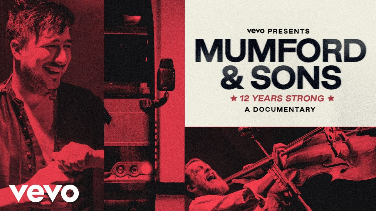 Mumford & Sons Share Vevo Mini-Documentary, 12 Years Strong