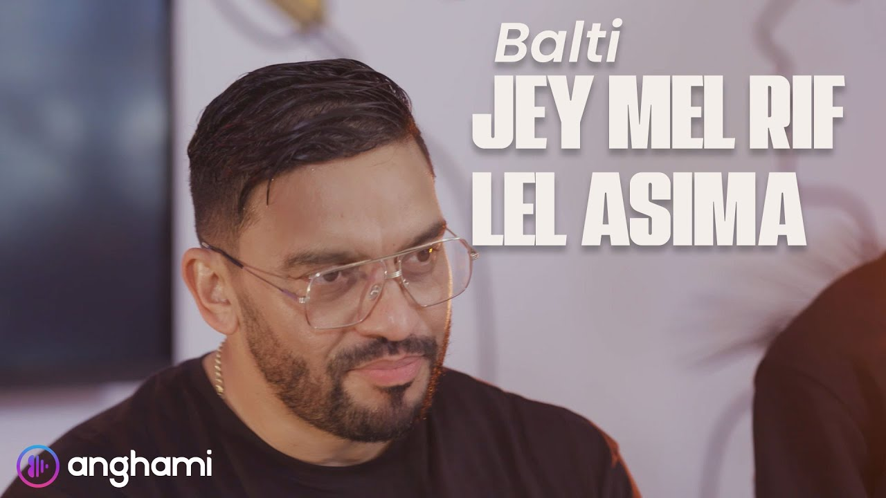 Balti - Jey Mel Rif Lel Asima (Live)