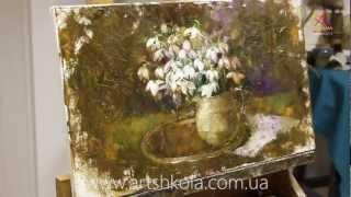 Видео урок живописи Елены Ильичевой - Подснежники