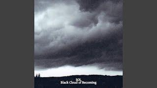 Becoming Black Cloud