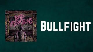 A Day To Remember - Bullfight (Lyrics)