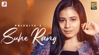 Suhe Rang - Prishita Mp3 Song Download