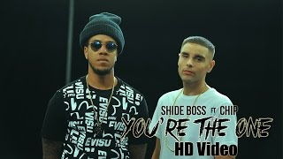 shide boss ft chip you re the one tu hi heh