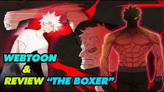 """Review Siêu Phẩm Boxing """"The Boxer"""" - Webtoon Có Gì Đặc Biệt ??!!"""