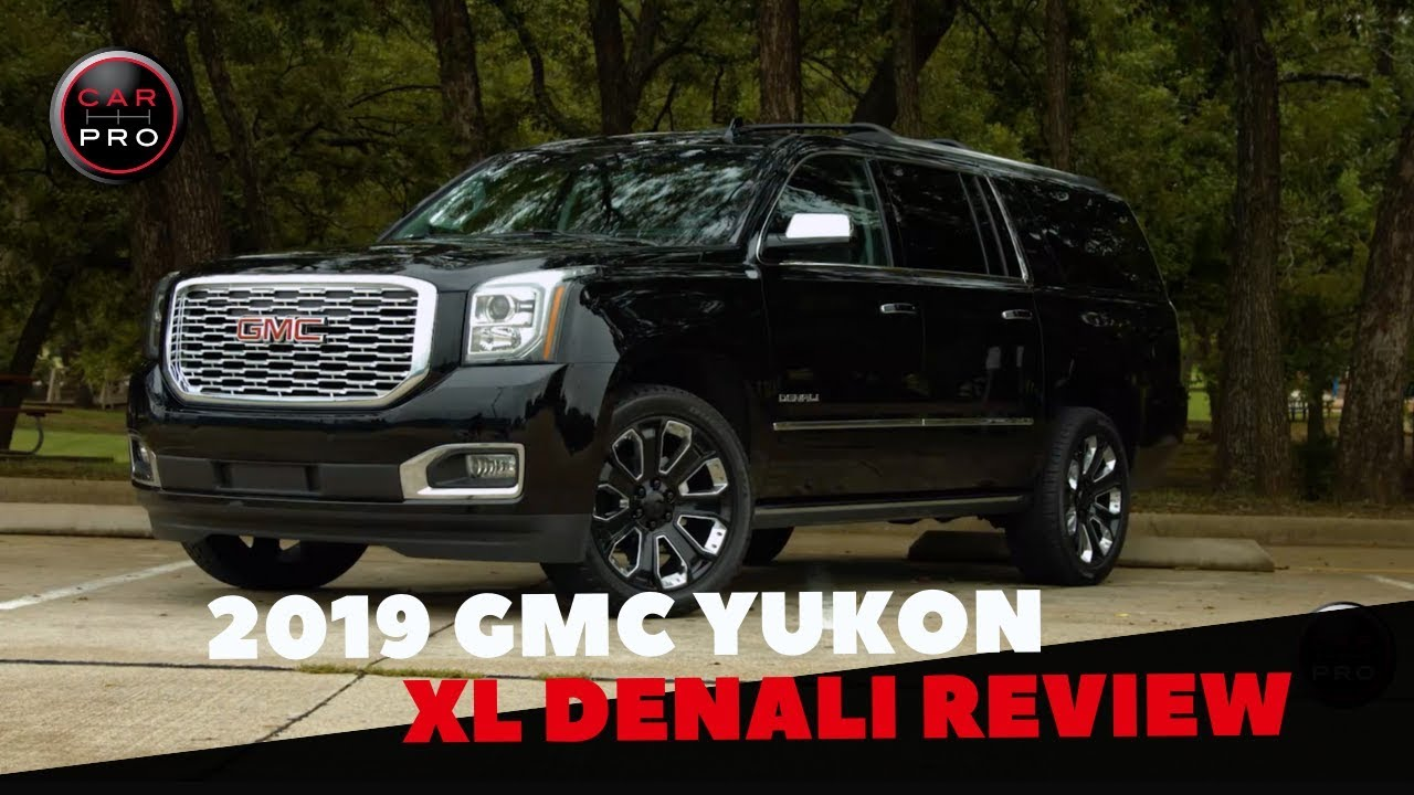 2019 Gmc Yukon Xl Denali Delivers Exceptional Ride Incredible Roominess