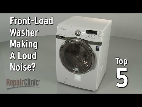 Top 5 Reasons Front-Load Washer Is Making Loud Noise?