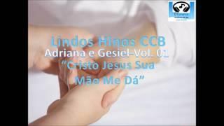 Lindos Hinos CCB Cantados # CRISTO JESUS SUA MÃO ME DÁ # Hinário 05