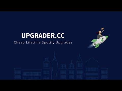 Upgrader.cc | Cheap Lifetime Spotify Upgrades