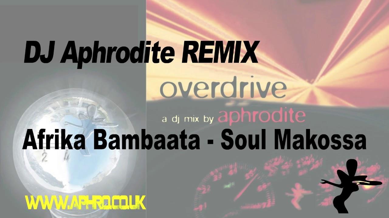Afrika Bambaata - Soula Makossa - DJ Aphrodite Remix