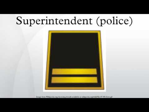 Superintendent (police)