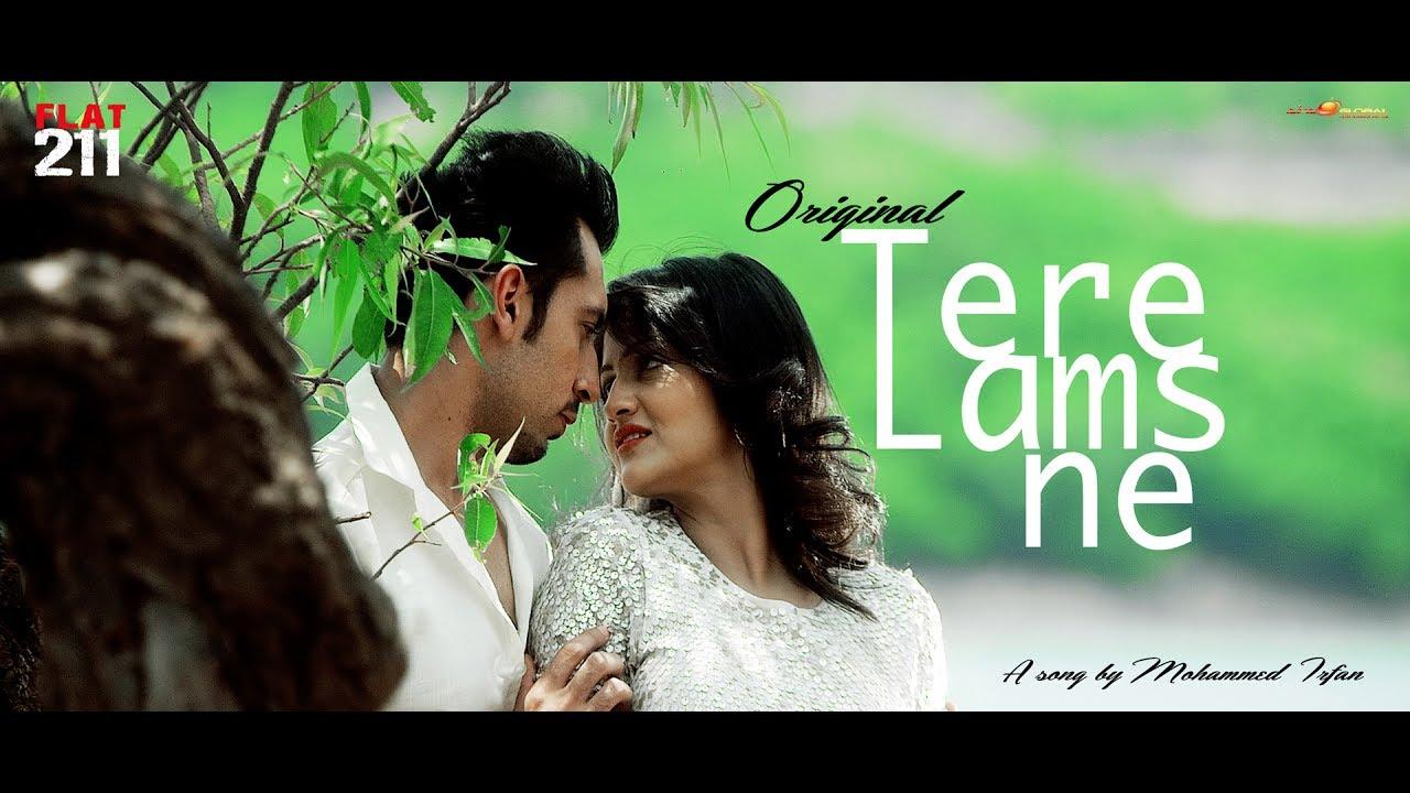 Download Tere Lams Ne   FLAT 211   Mohammed Irfan   Prakash Prabhakar   Full Song