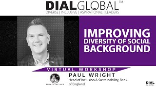 Paul Wright: IMPROVING DIVERSITY OF SOCIAL BACKGROUND (Virtual Webinar Preview)