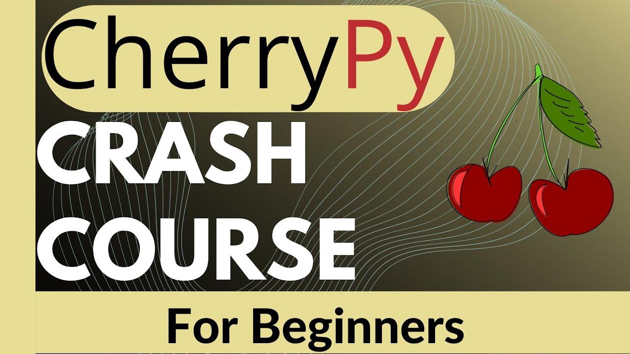 CherryPy [ Python Framework ] Crash Course 2021 For Beginners