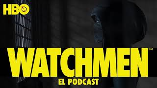 """Watchmen: El Podcast 