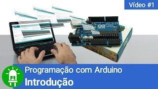 Curso de Arduino - Aula 01 - Introdução