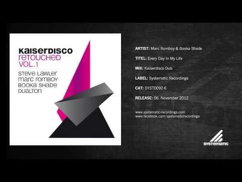 Marc Romboy & Booka Shade - Everyday In My Life (Kaiserdisco Dub) [Kaiserdisco Retouched Vol. 1]