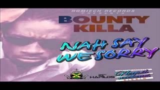 BOUNTY KILLER - NAH SAY WE SORRY - NEGRIL WEEKEND RIDDIM - JUNE 2012
